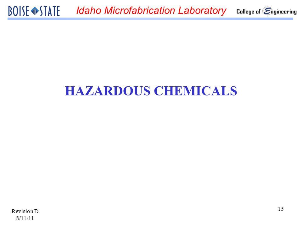 HAZARDOUS CHEMICALS Revision D 8/11/11