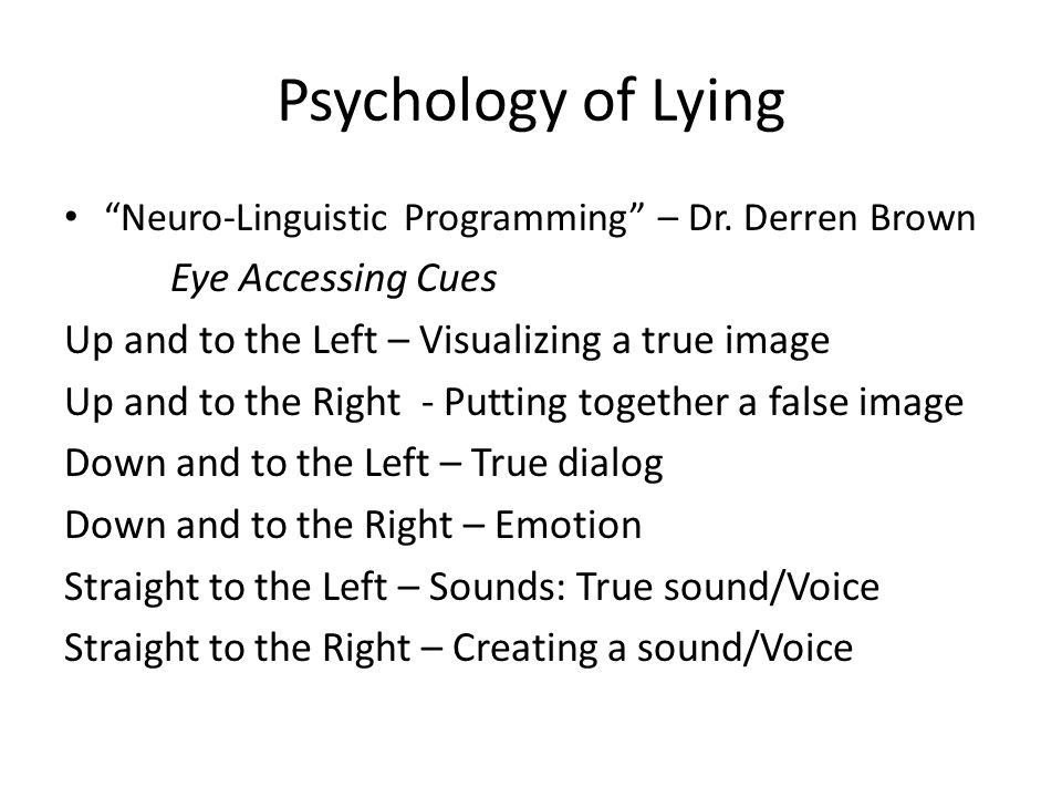 Psychology of Lying Eye Accessing Cues