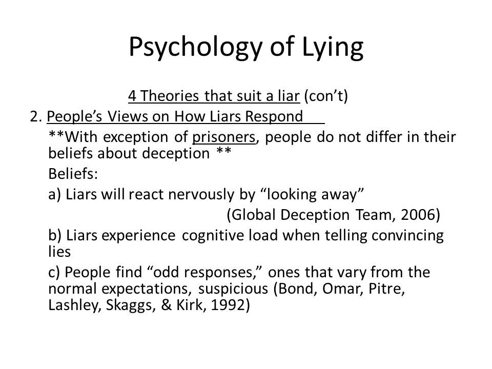 Psychology of Lying 2. People's Views on How Liars Respond