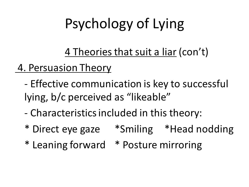 Psychology of Lying 4. Persuasion Theory