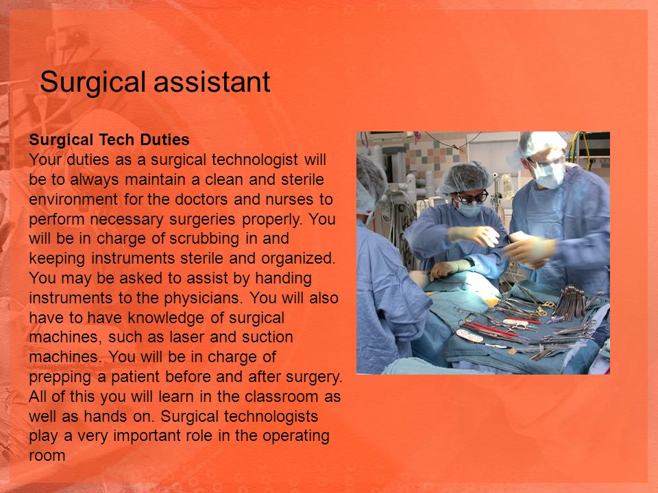 Surgical assistant Surgical Tech Duties