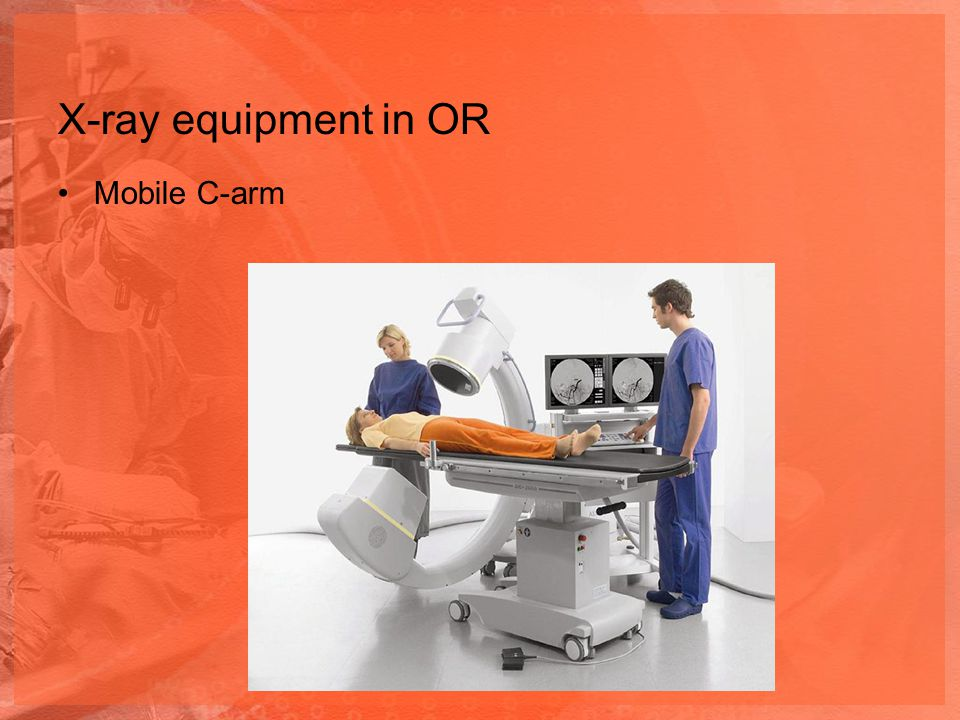 X-ray equipment in OR Mobile C-arm
