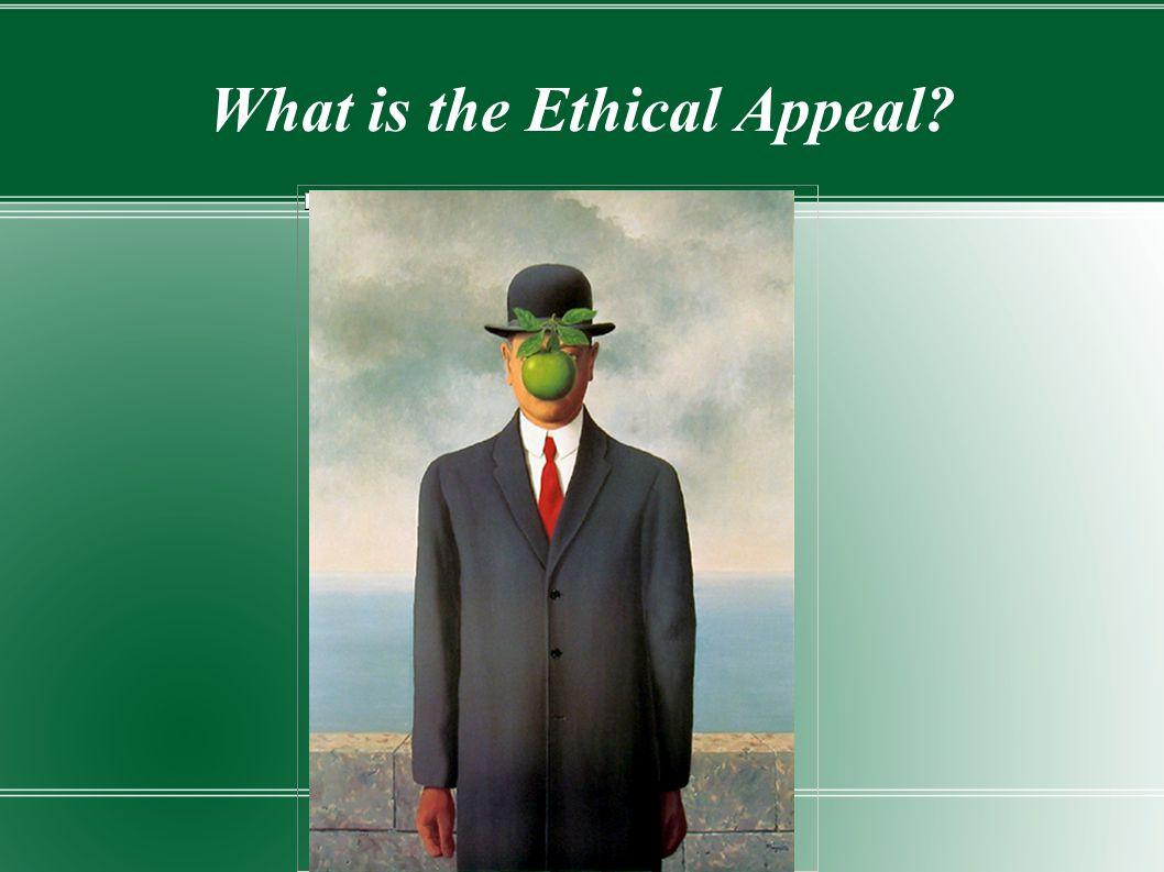 What is the Ethical Appeal