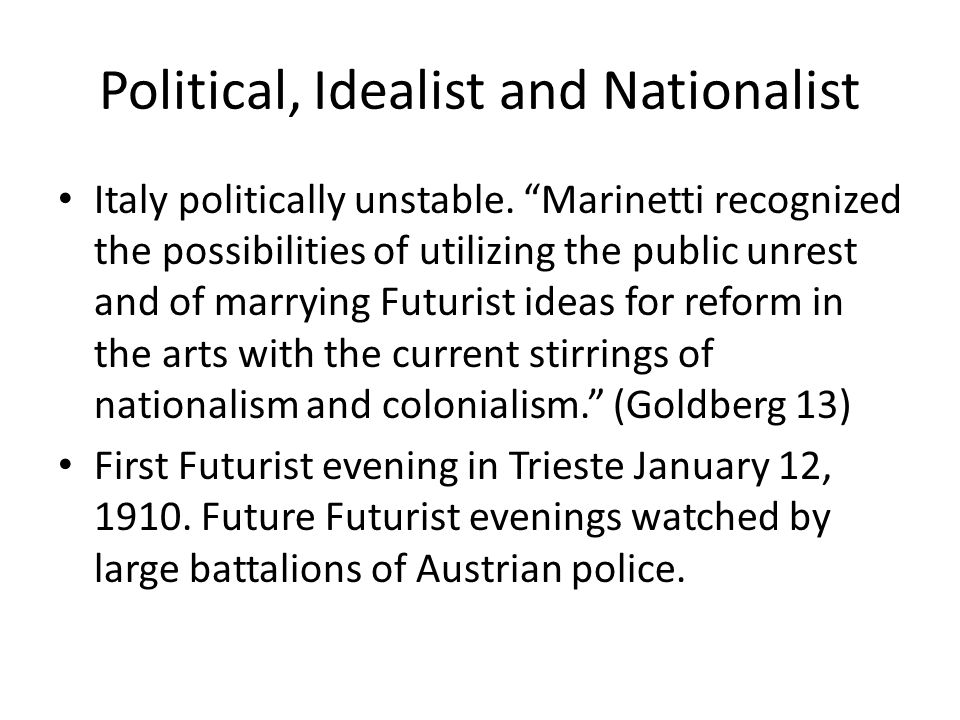 Political, Idealist and Nationalist