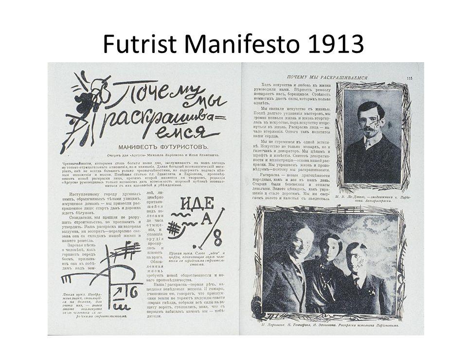 Futrist Manifesto 1913