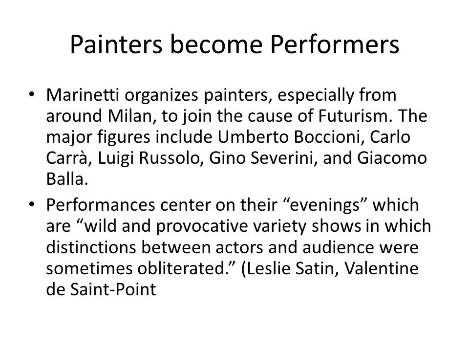 Painters become Performers