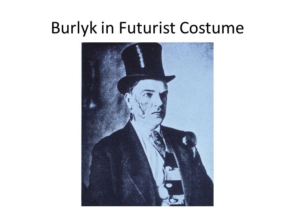 Burlyk in Futurist Costume