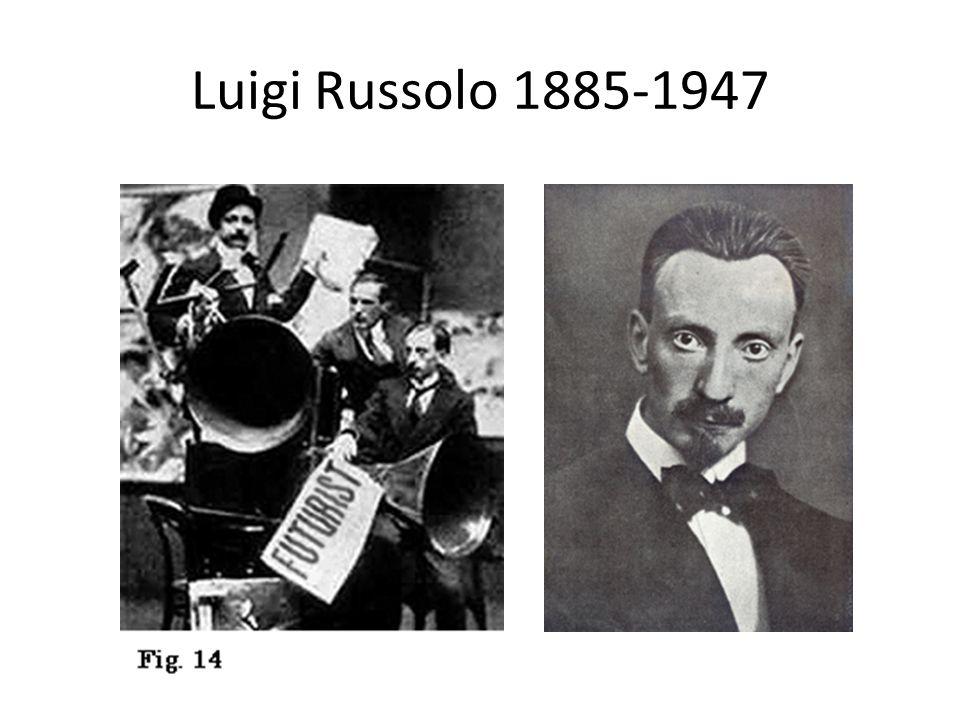 Luigi Russolo 1885-1947