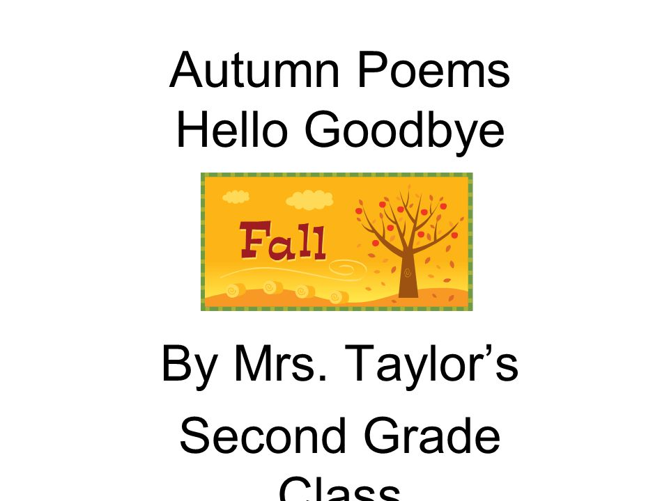 Autumn Poems Hello Goodbye