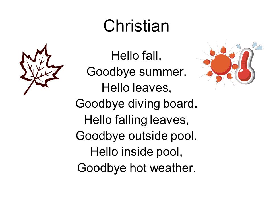 Christian Hello fall, Goodbye summer. Hello leaves,