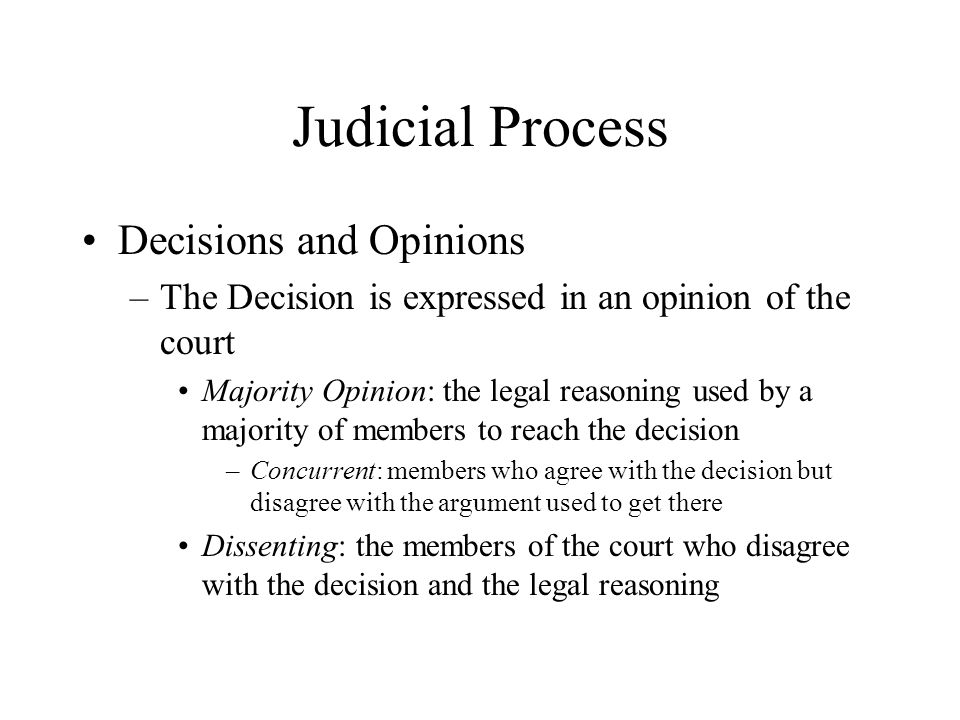 Judicial Process Decisions and Opinions