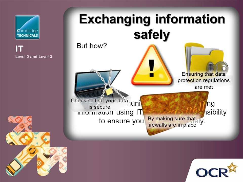 Exchanging information safely
