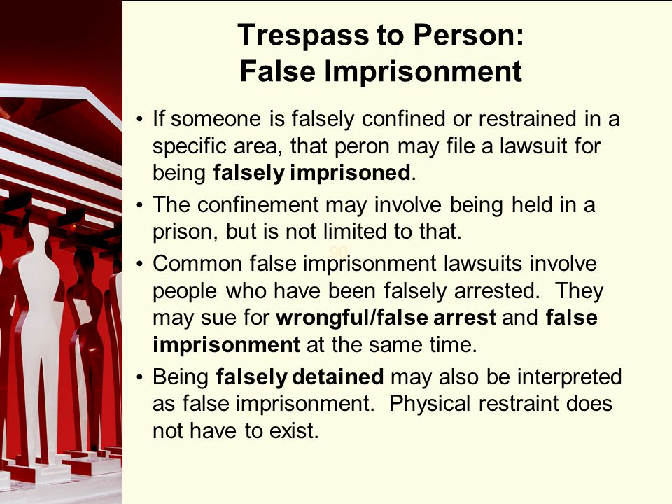 Trespass to Person: False Imprisonment