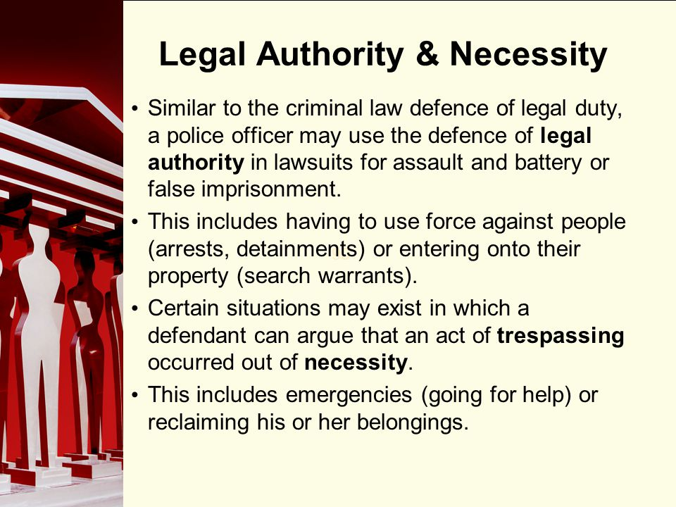 Legal Authority & Necessity