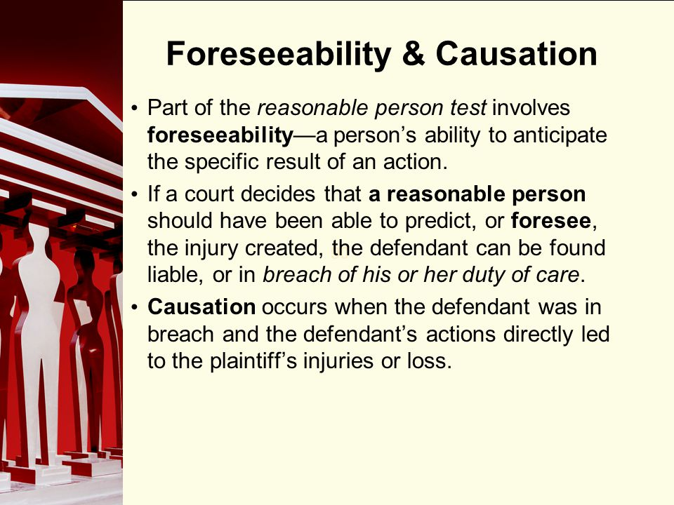 Foreseeability & Causation