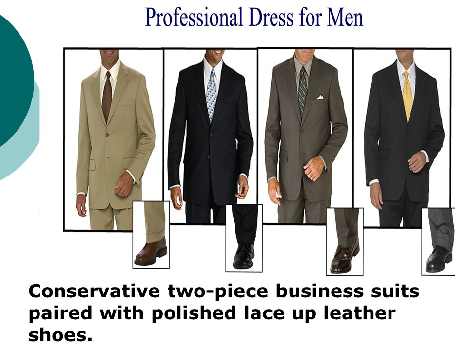 Conservative two-piece business suits paired with polished lace up leather shoes.