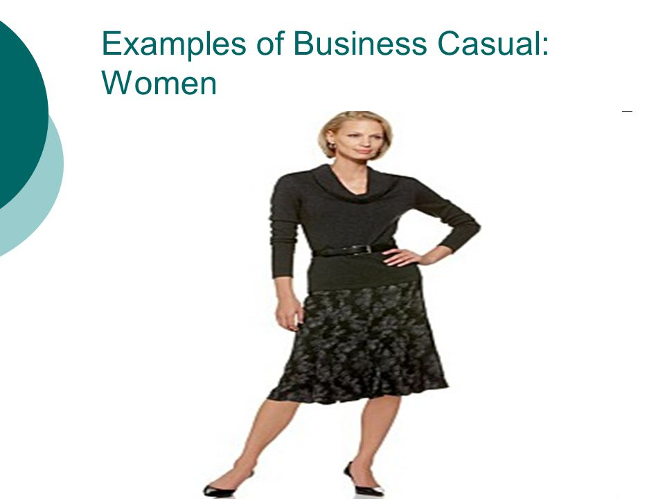 Examples of Business Casual: Women