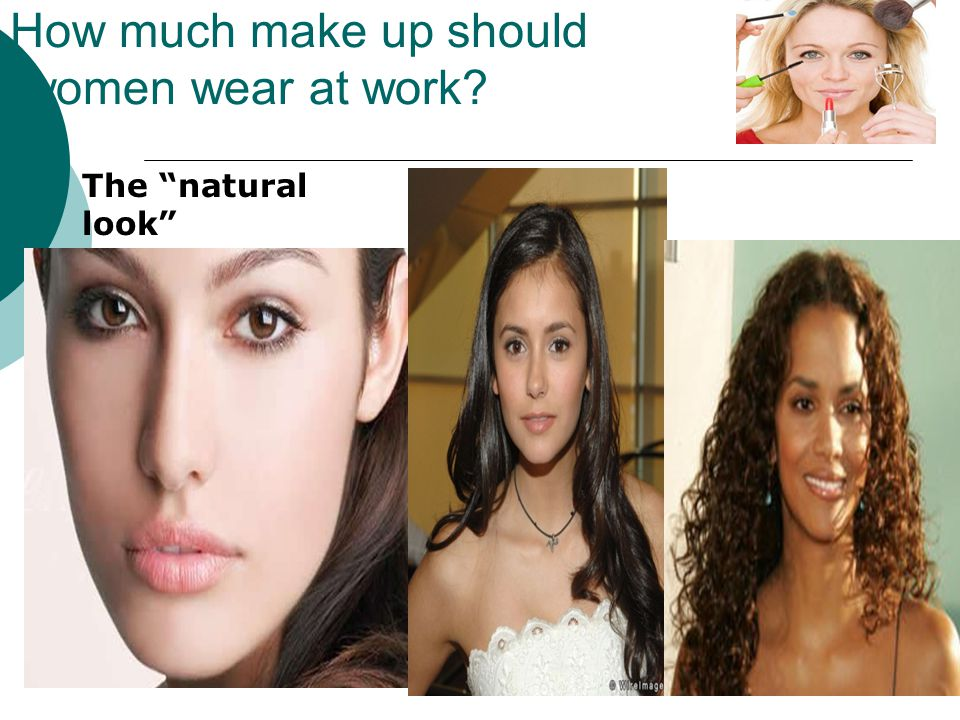 How much make up should women wear at work