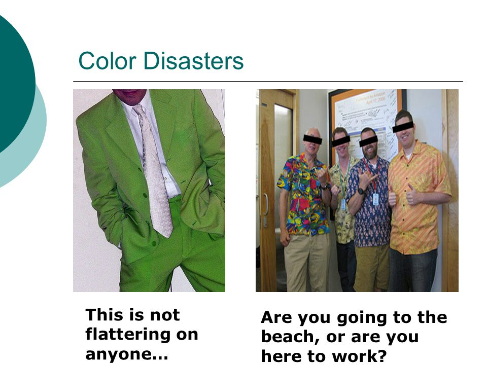 Color Disasters This is not flattering on anyone…