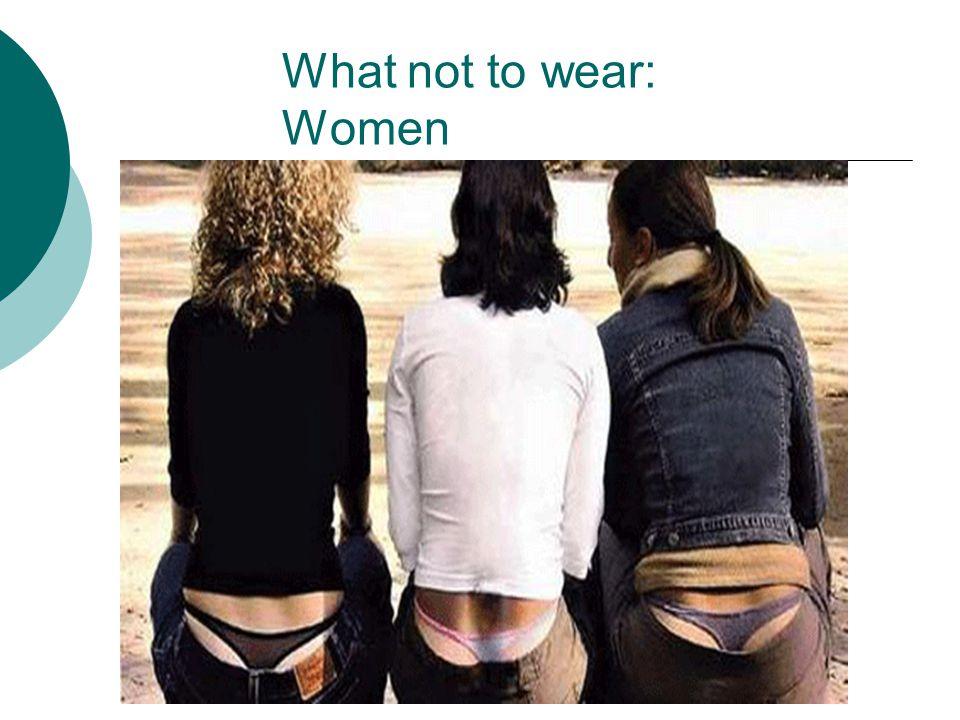 What not to wear: Women