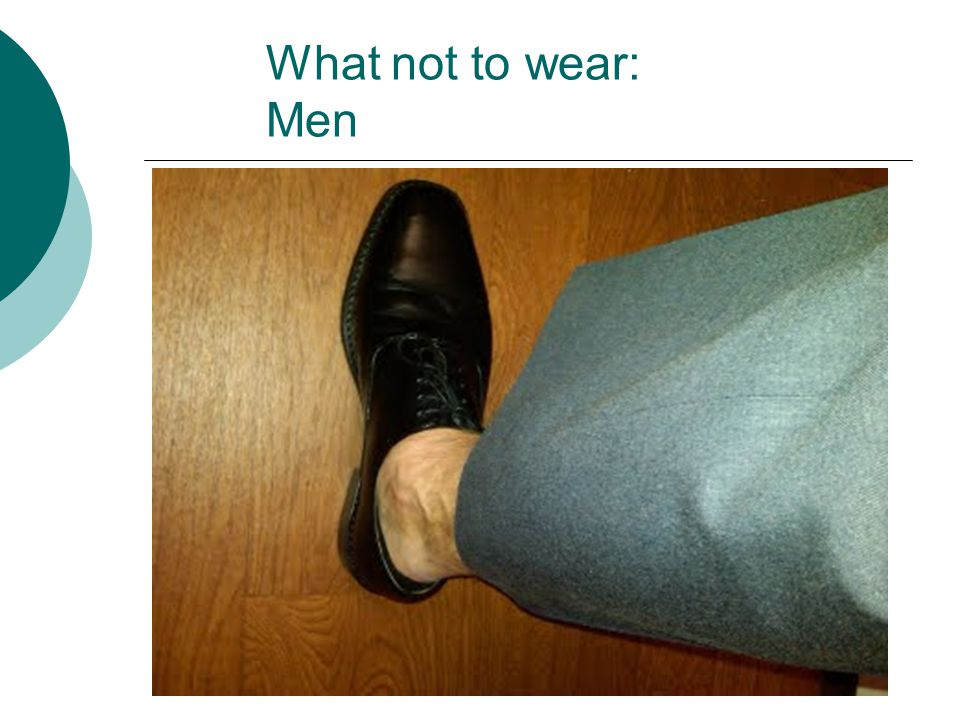 What not to wear: Men