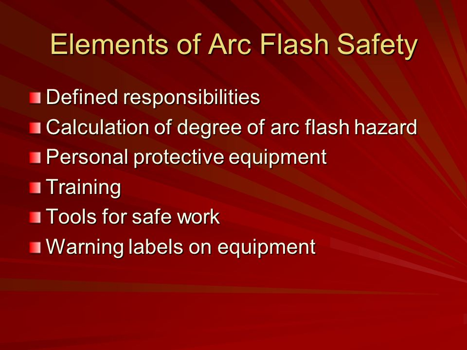 Elements of Arc Flash Safety