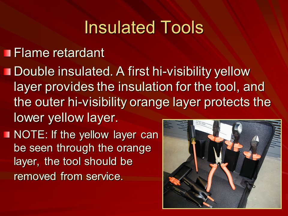 Insulated Tools Flame retardant