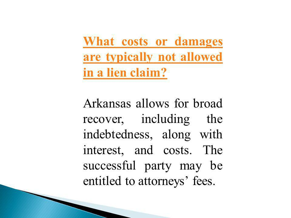 What costs or damages are typically not allowed in a lien claim