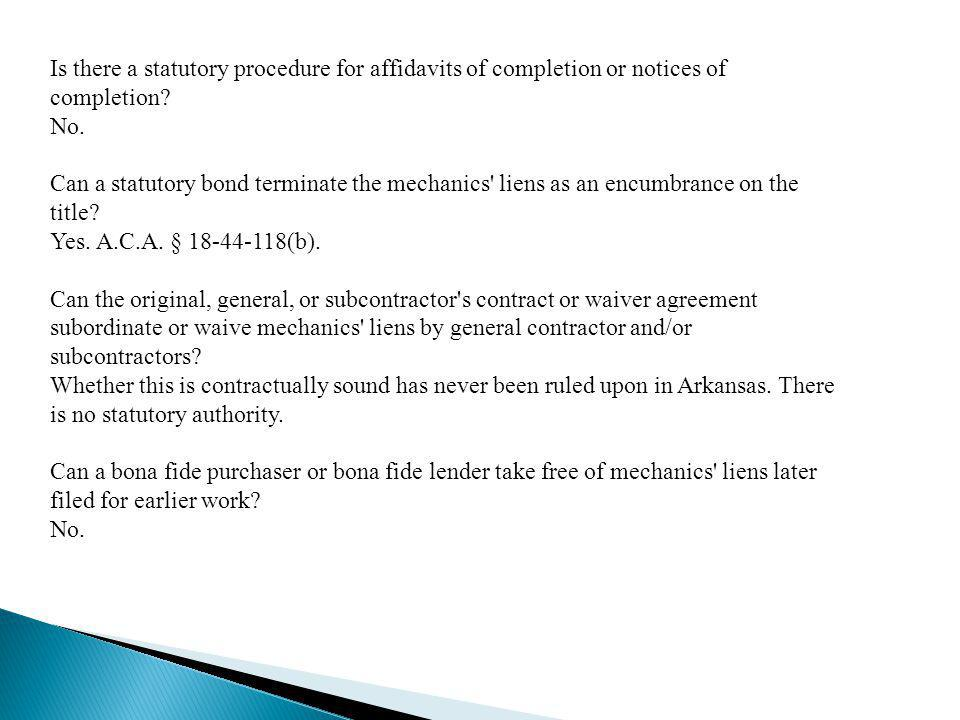 Is there a statutory procedure for affidavits of completion or notices of completion