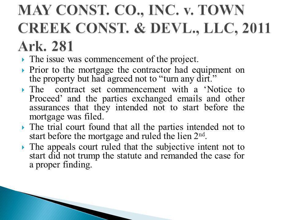 MAY CONST. CO., INC. v. TOWN CREEK CONST. & DEVL., LLC, 2011 Ark. 281