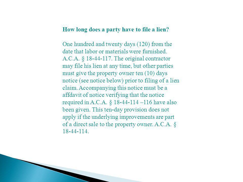 How long does a party have to file a lien