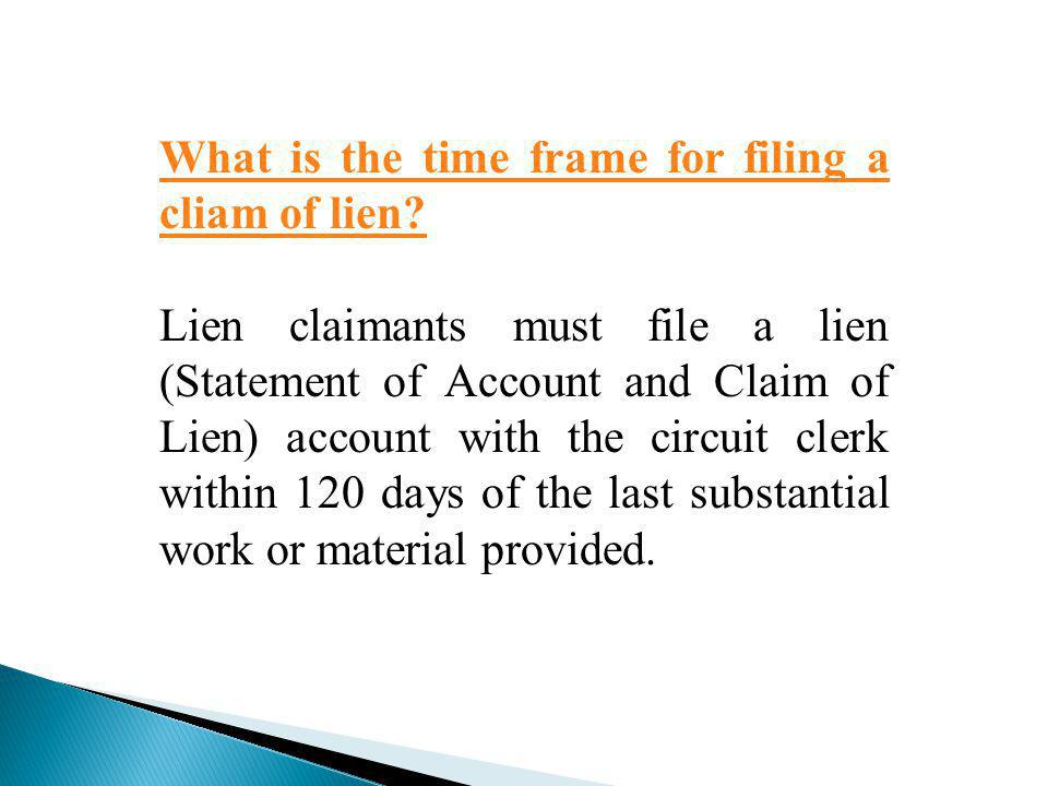What is the time frame for filing a cliam of lien
