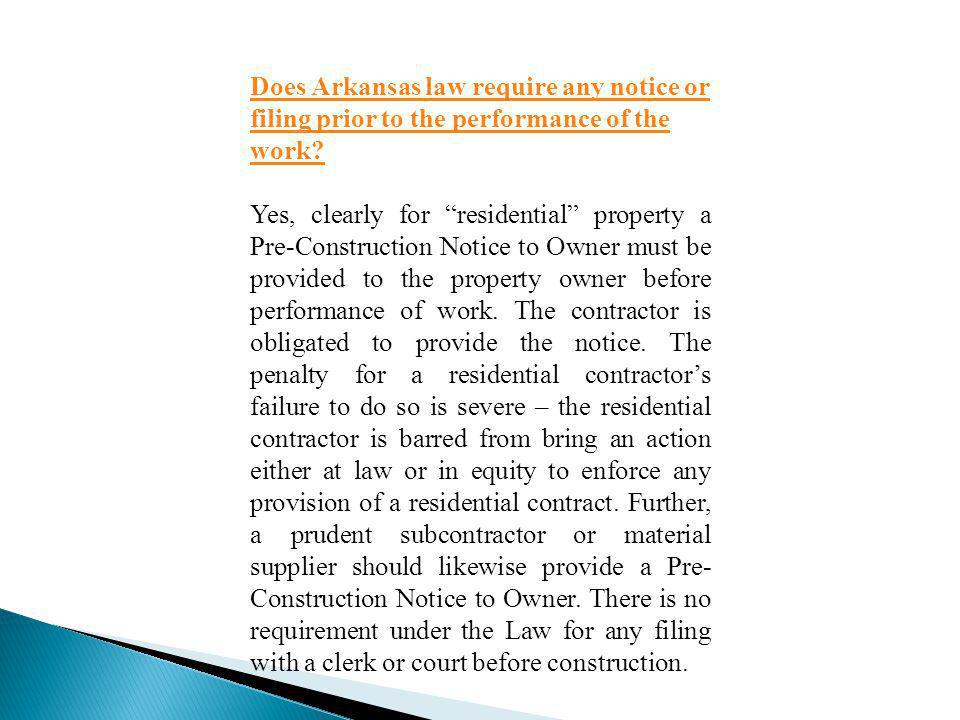 Does Arkansas law require any notice or filing prior to the performance of the work