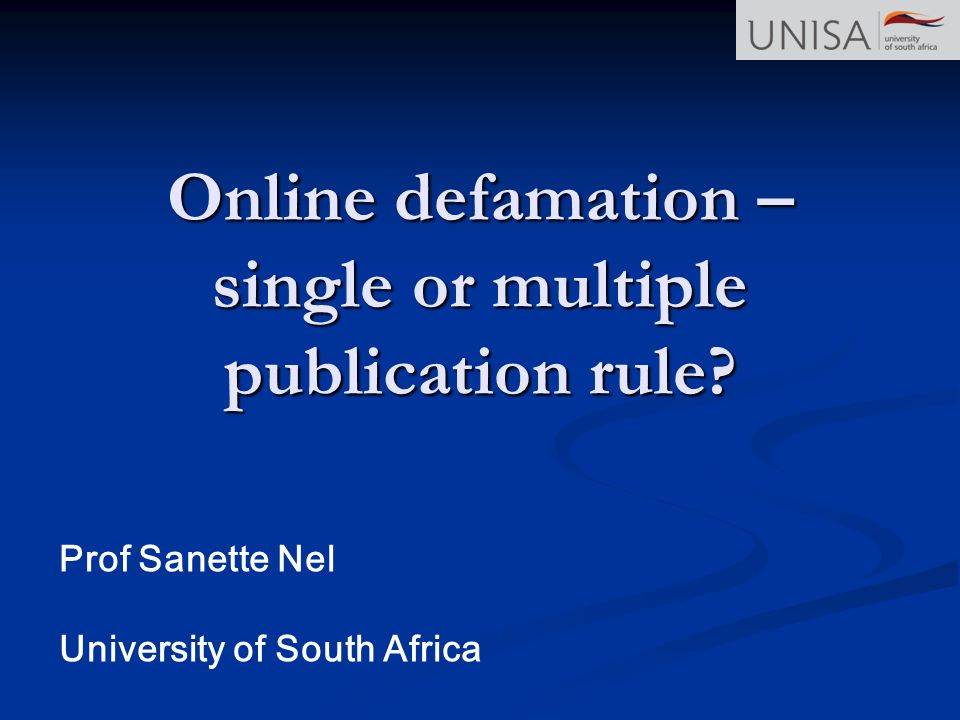 Online defamation – single or multiple publication rule