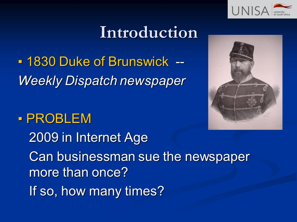 Introduction ▪ 1830 Duke of Brunswick -- Weekly Dispatch newspaper