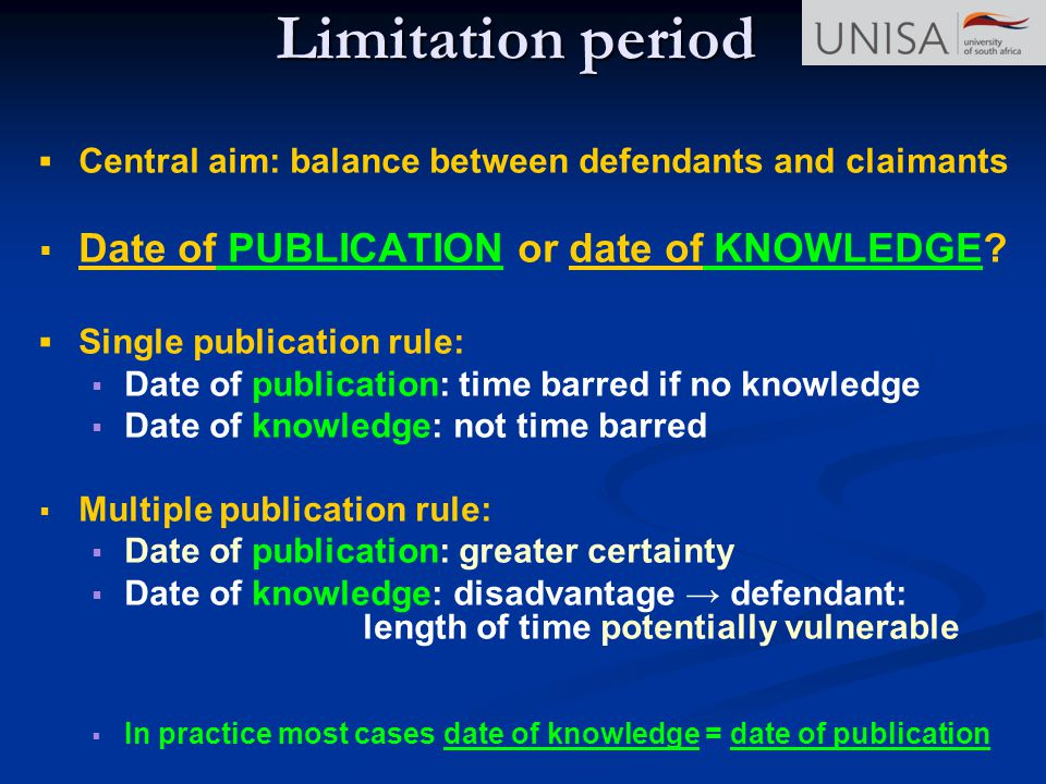 Limitation period Date of PUBLICATION or date of KNOWLEDGE