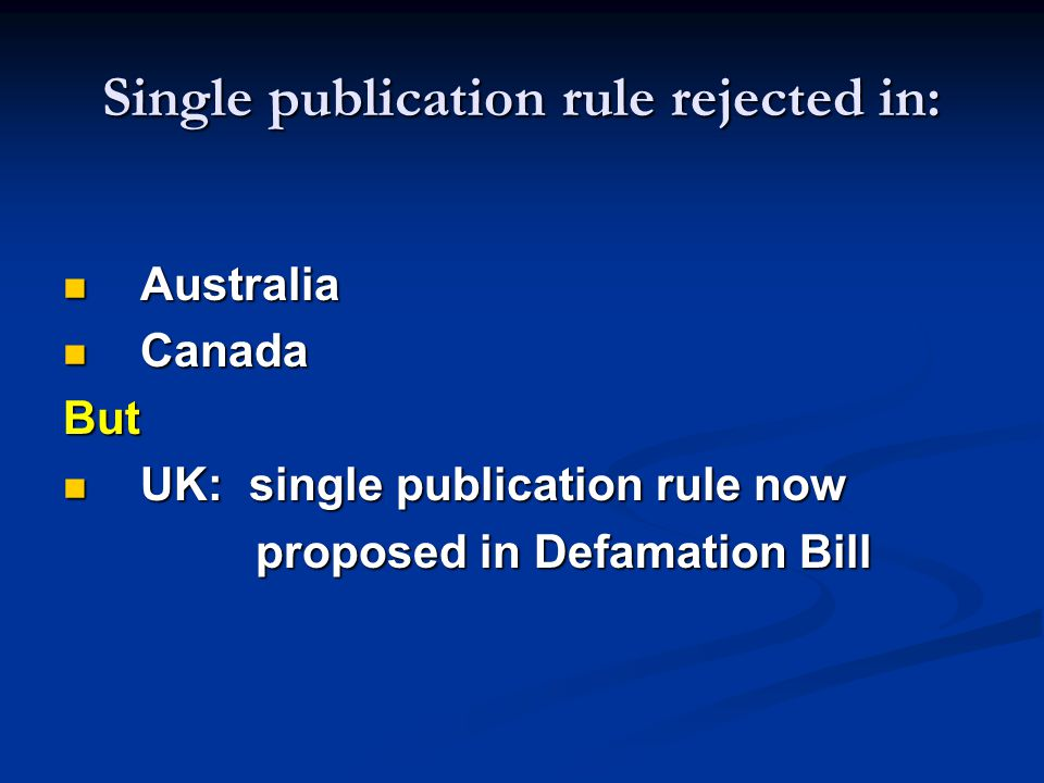 Single publication rule rejected in: