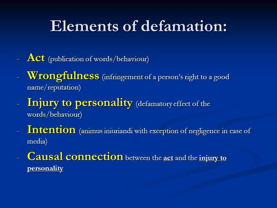Elements of defamation: