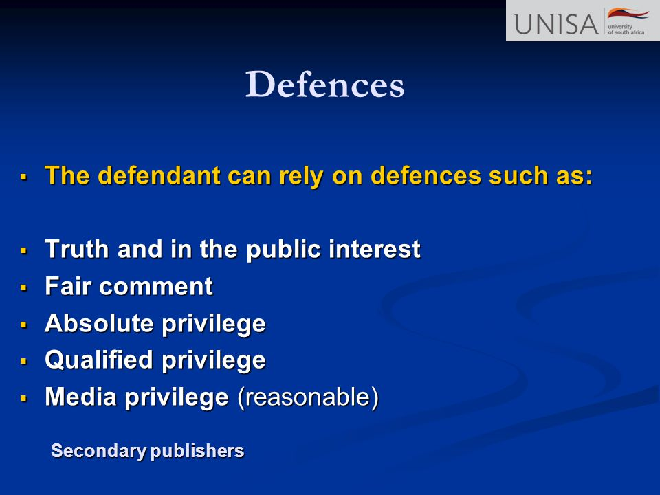 Defences The defendant can rely on defences such as: