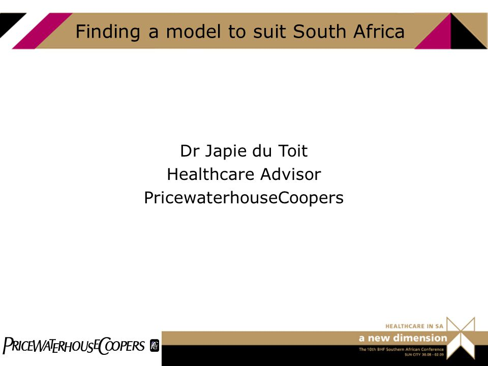Finding a model to suit South Africa