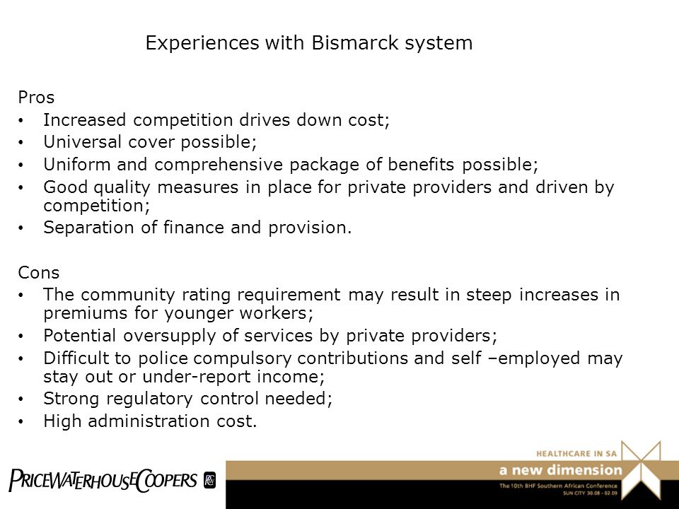 Experiences with Bismarck system