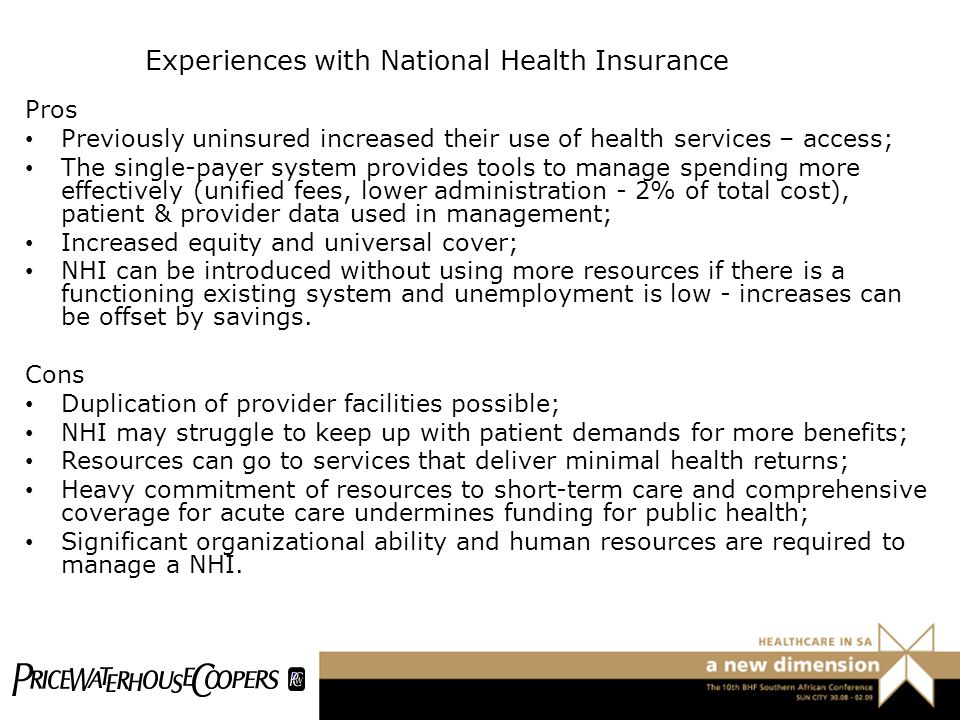 Experiences with National Health Insurance