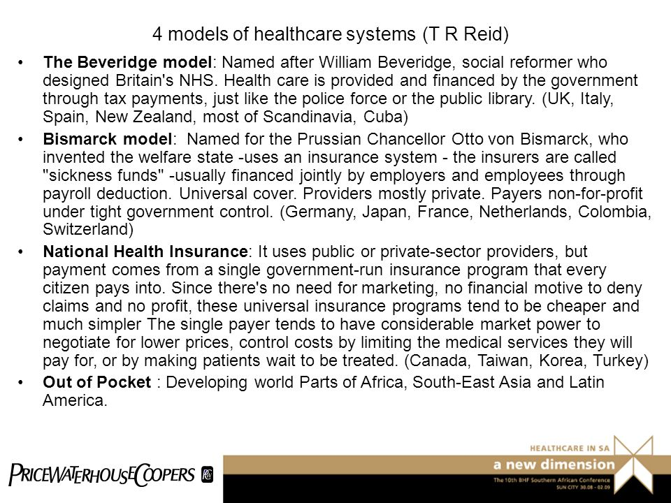 4 models of healthcare systems (T R Reid)