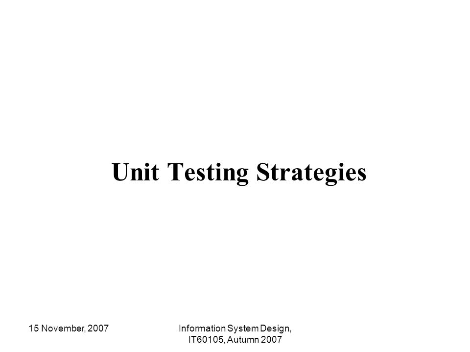 Unit Testing Strategies