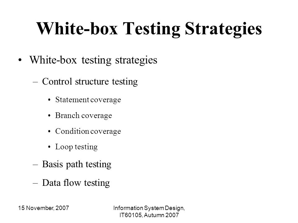 White-box Testing Strategies