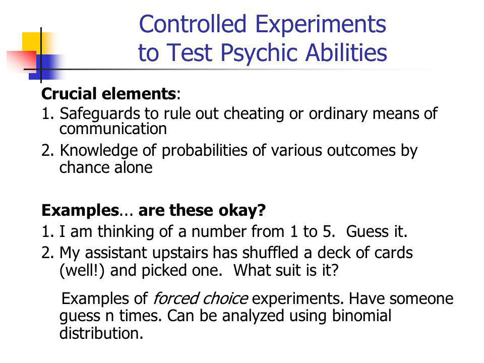 Controlled Experiments to Test Psychic Abilities