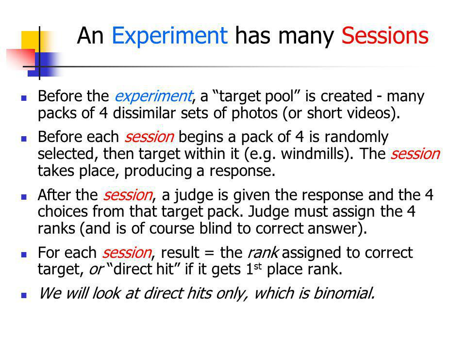 An Experiment has many Sessions