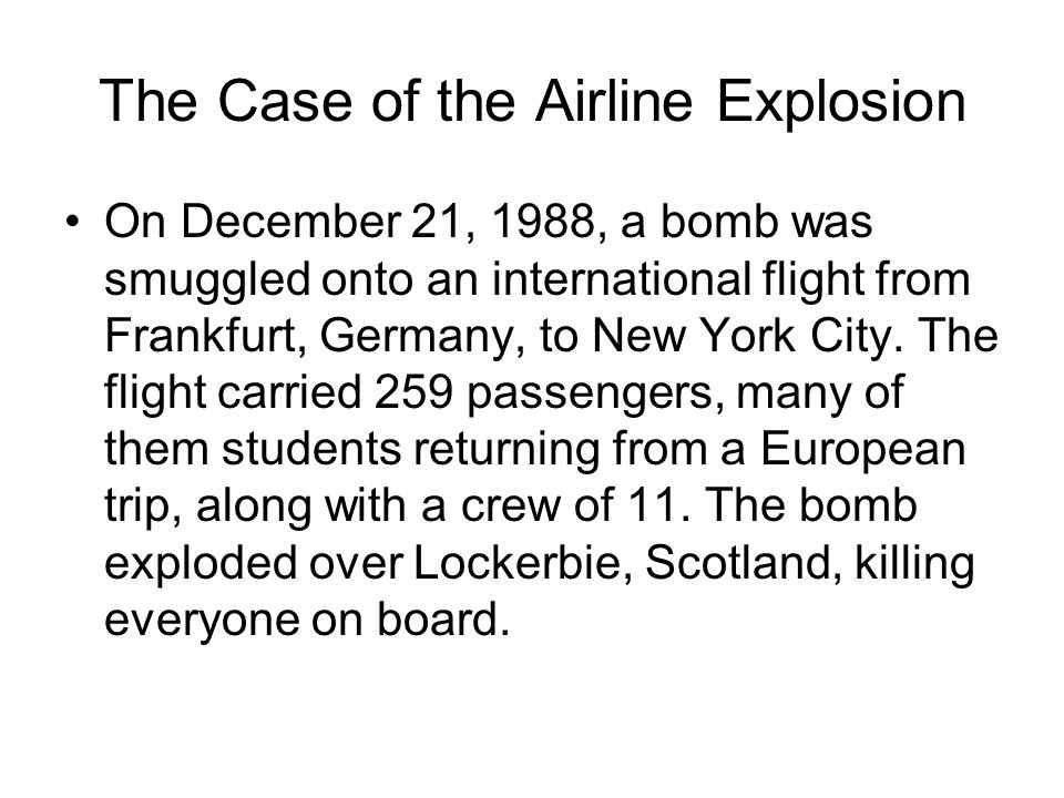 The Case of the Airline Explosion