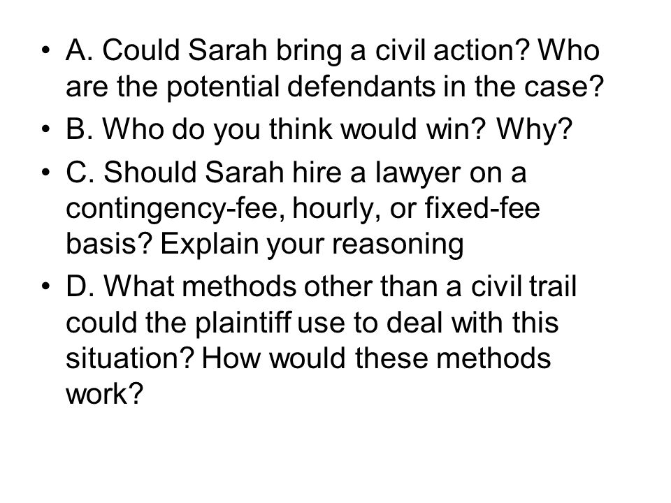 A. Could Sarah bring a civil action