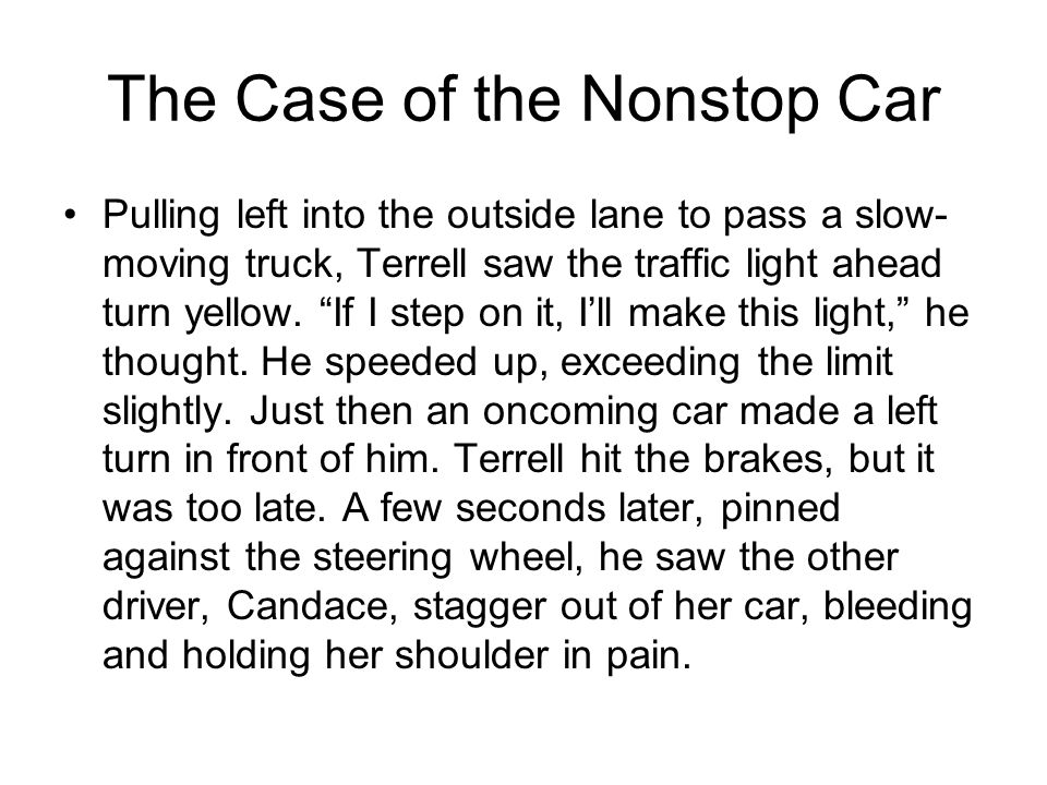 The Case of the Nonstop Car